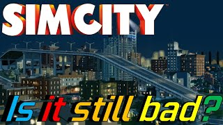 simcity 2013 is it still bad