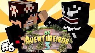 Feromonas VS VenomExtreme nos Aventureiros 3! - #6