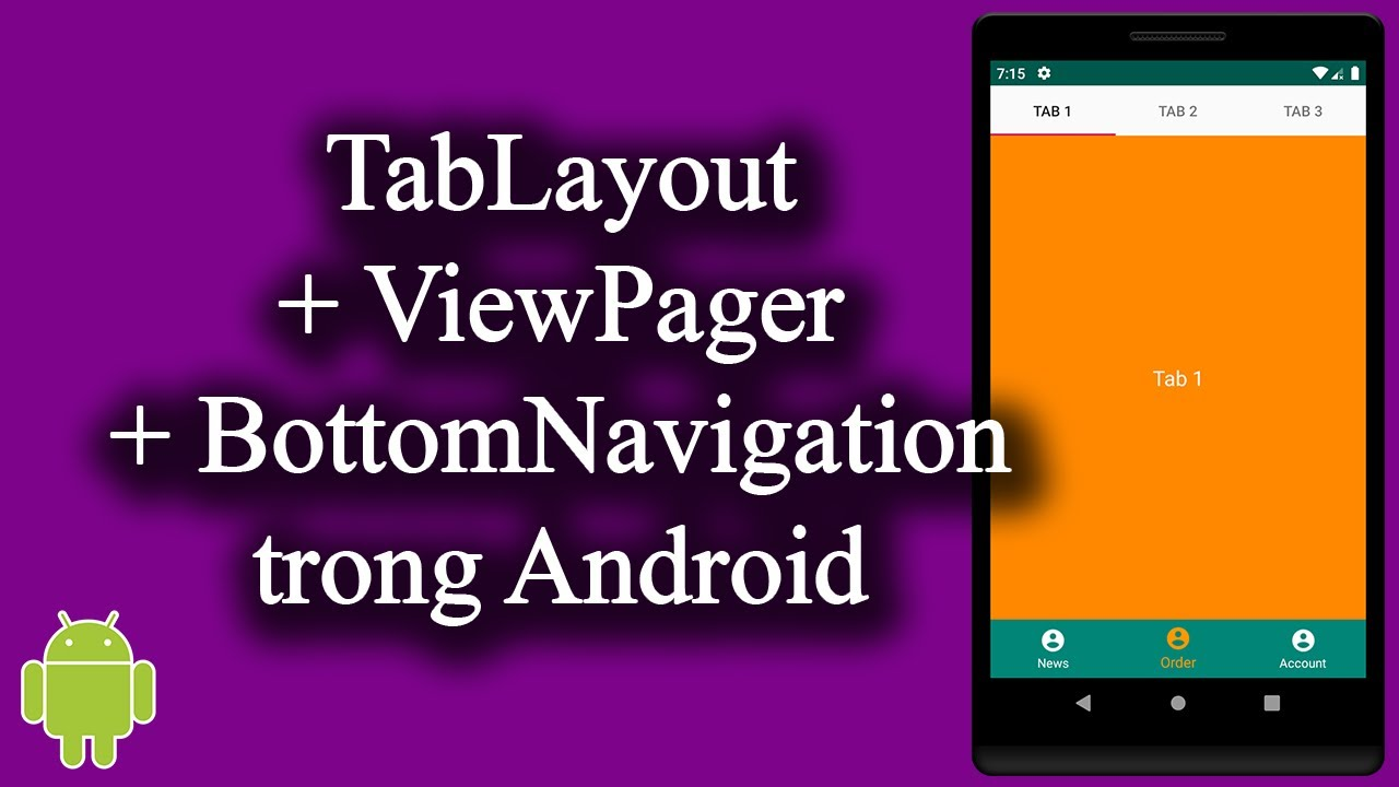 TabLayout + ViewPager + BottomNavigation trong Android – [Code Theo Yêu Cầu – #13]