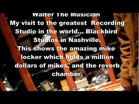 My Private Tour of Blackbird Studios Nashville  / Part One. The Million Dollar Mike Room.