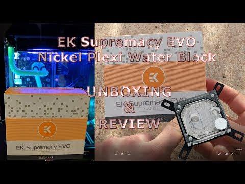 EK Supremacy EVO Nickel Plexi Water Block Unbox & Review
