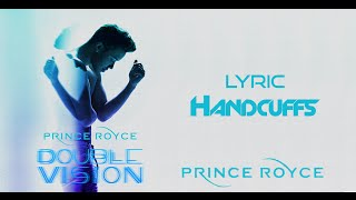 Prince Royce - Handcuffs (Lyric Video)[Letra]