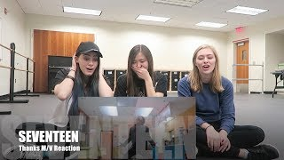 SEVENTEEN- Thanks M/V- Reaction