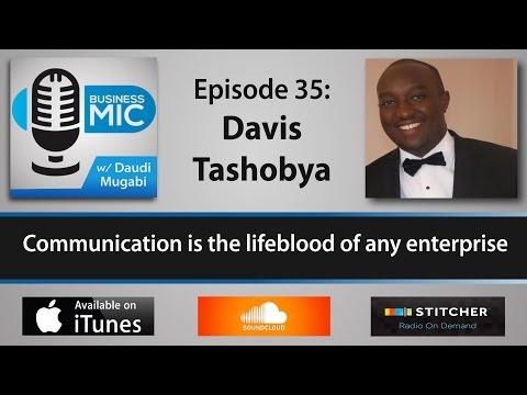 Business Mic 35: Davis Tashobya