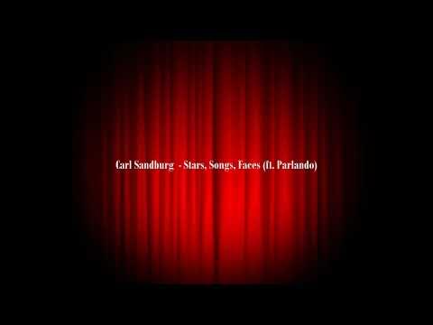 Carl Sandburg - Stars, Songs, Faces (ft.  Parlando)