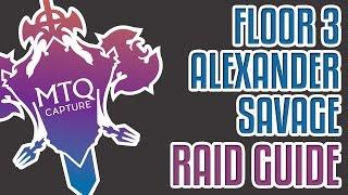 alexander 3 savage guide ffxiv heavensward