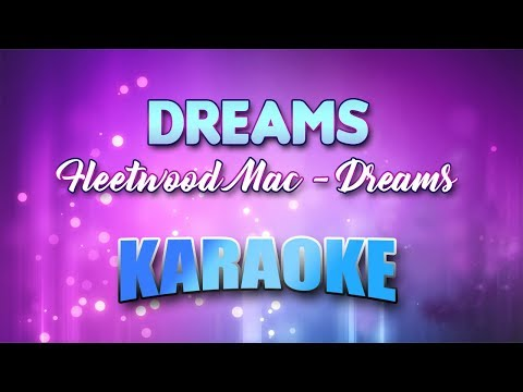 Fleetwood Mac - Dreams (Karaoke version with Lyrics)