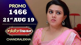 Chandralekha Promo | Episode 1466 | Shwetha | Dhanush | Nagasri | Arun | Shyam