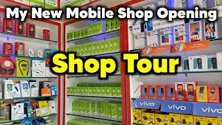 My New Mobile Shop Opening    All Type of Mobiles Sales & Service   Mobile Shop Tour