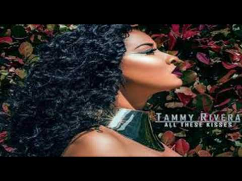 Tammy Rivera - All These Kisses - (SLOWED)