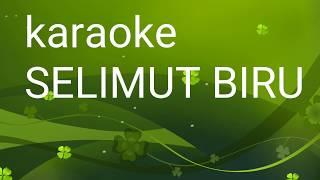 Top Hits -  Karaoke Selimut Biru Tasya Rosmala