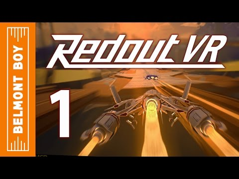 High-Speed Oculus Rift Racing! - Redout VR Part 1 (Gameplay / Let's Play)