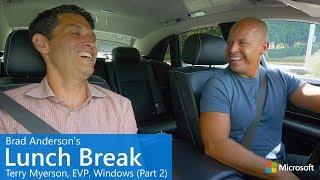 Brad Anderson's Lunch Break / s8 e6 / Terry Myerson, EVP, Windows (Part 2)
