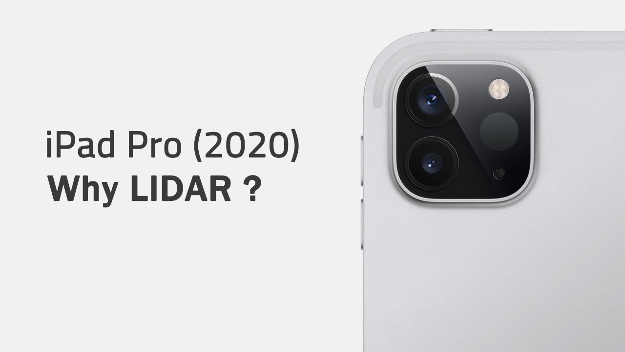 WHY LIDAR SCANNER ON iPad Pro ? - YouTube