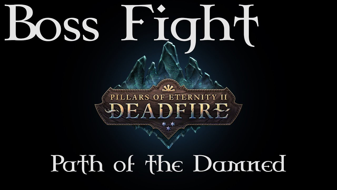 Pillars of Eternity 2: Deadfire - Ancient Lich Battlemage - Path of the  Damned difficulty by Werglia