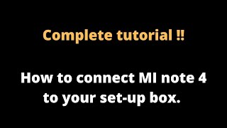 How to connect mi remote to setup box through mi note 4