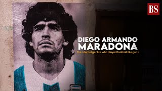 Diego Maradona: The 'eternal genius' who played football like gods