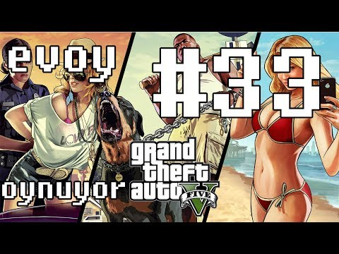 EVOY Grand Theft Auto 5 (GTA V) Oynuyor/ #33 Ben Bond, Franklin Bond?