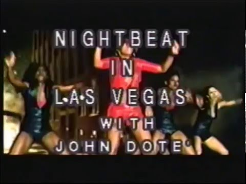 "JOHN DOTE' WITH THE ""NIGHTBEAT"" DANCERS ON LOCATION LAS VEGAS"