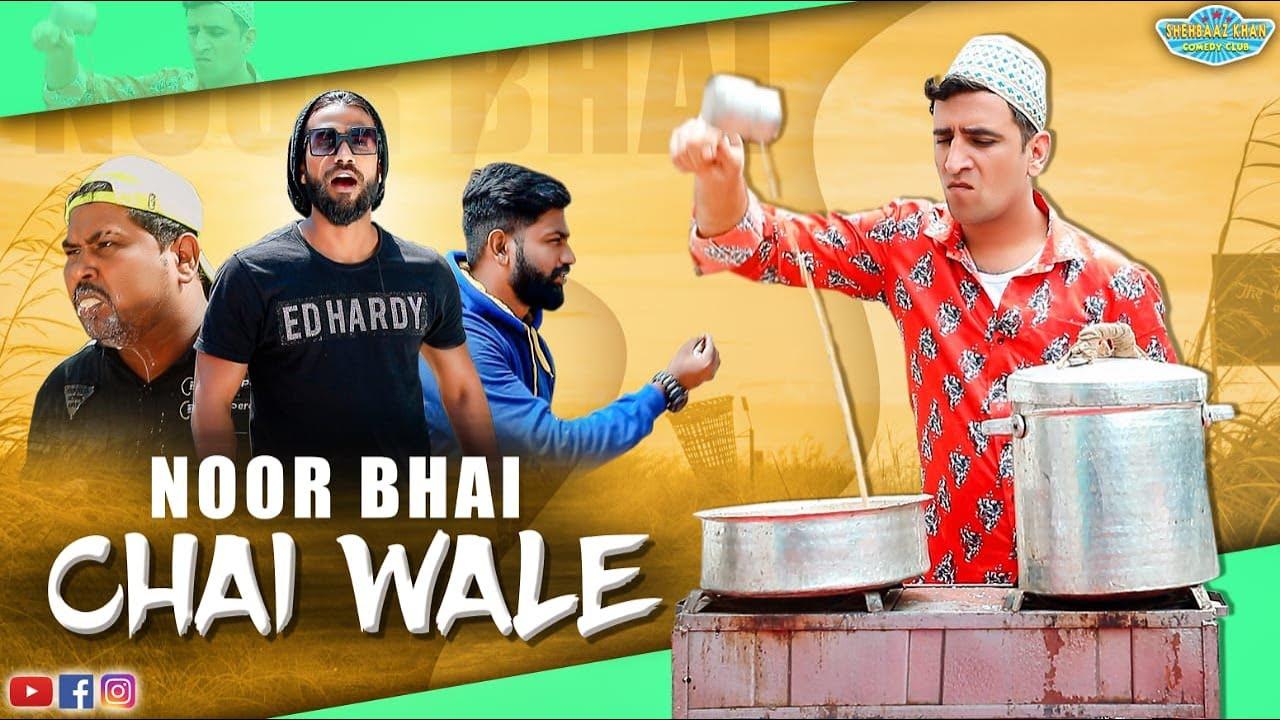 Noor Bhai Chai Wale || Roadside Tea Stall  || Shehbaaz Khan Comedy