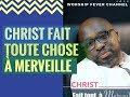 Capture de la vidéo Joseph Moussio - Christ Fait Tout À Merveille | **worship Fever Channel **