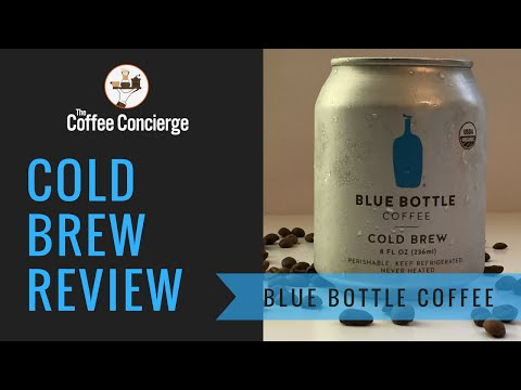Blue Bottle Cold Brew Coffee Review