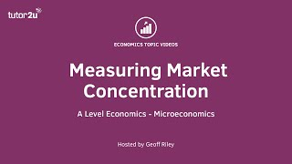Measuring Market Concentration