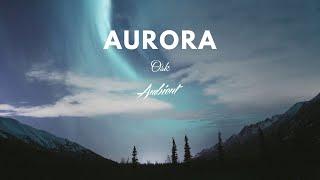 Osk - Aurora