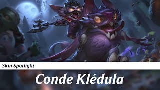 Skin Spotlight - Conde Klédula (Kled)
