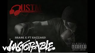 Shane E - Unstoppable (official Audio) ft. Hazzard