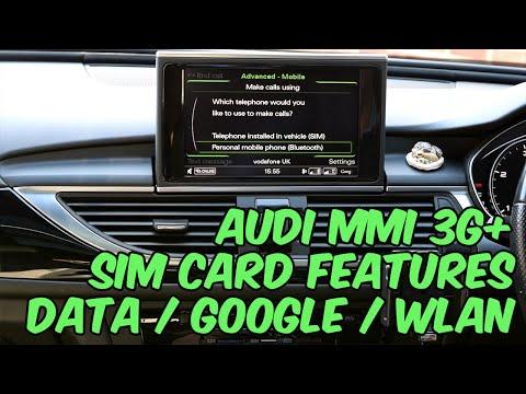 Audi MMI 3G+ - Sim Card Features - Data / Google / WLAN
