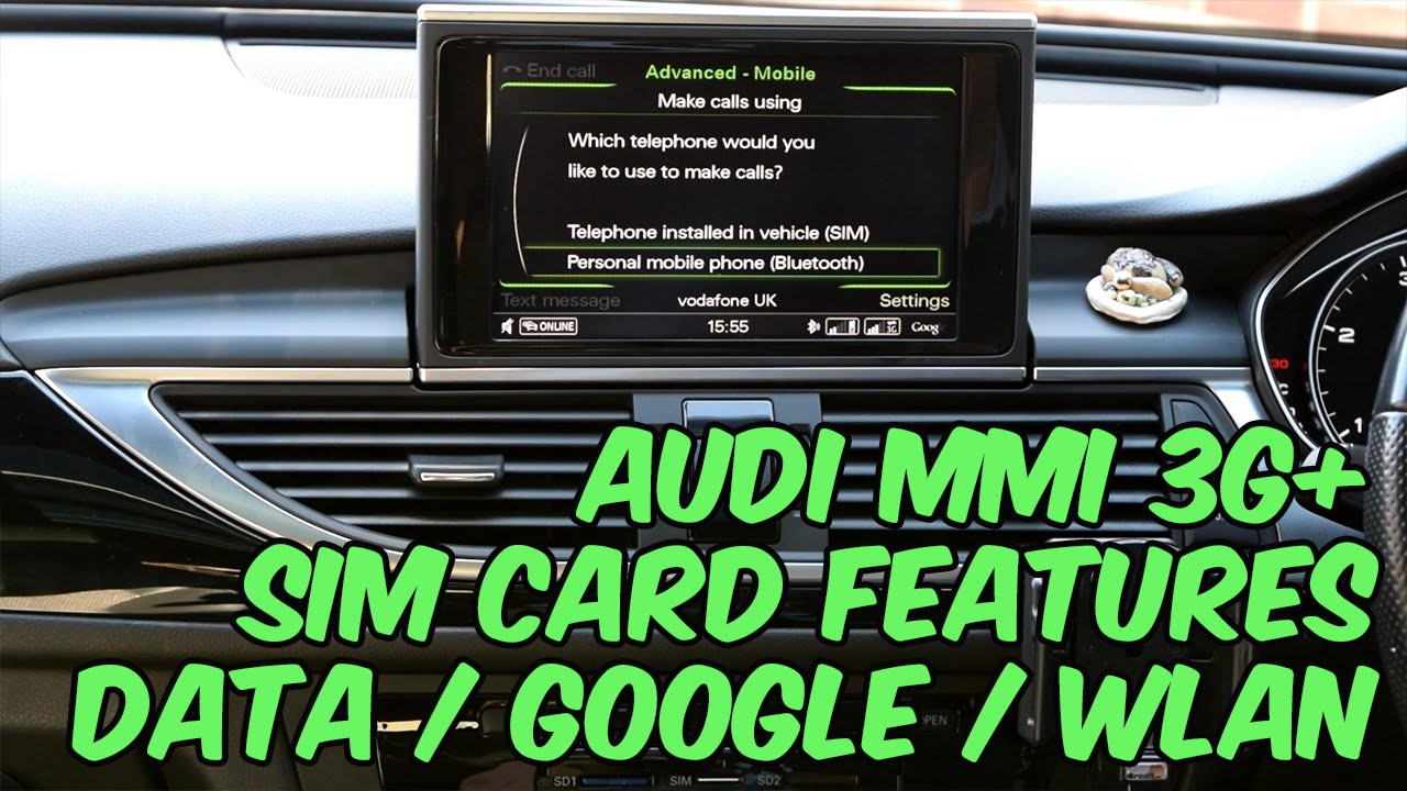 audi mmi 3g sim card features data google wlan. Black Bedroom Furniture Sets. Home Design Ideas