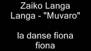 "Zaiko Langa Langa - ""Muvaro"""