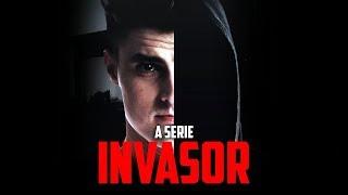 INVASOR - A SÉRIE ( SÉRIE NOVA ) [ REZENDE EVIL ]