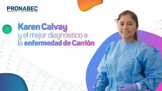 Karen Calvay: El ADN recombinante para el diagnóstico temprano de la enfermedad de Carrión