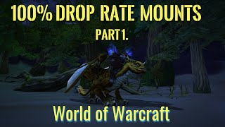 100% drop rate mounts in World of Warcraft part 1. WotLK