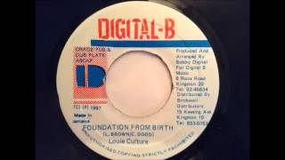 Louie Culture - Foundation From Birth