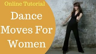 Club Dance Moves For Women - Beginner Dance Moves