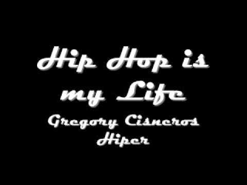 Hip Hop Is My Life- Hiper
