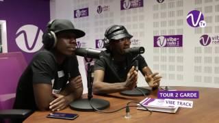 TOUR 2 GARDE  sur Vibe Radio Côte d'Ivoire