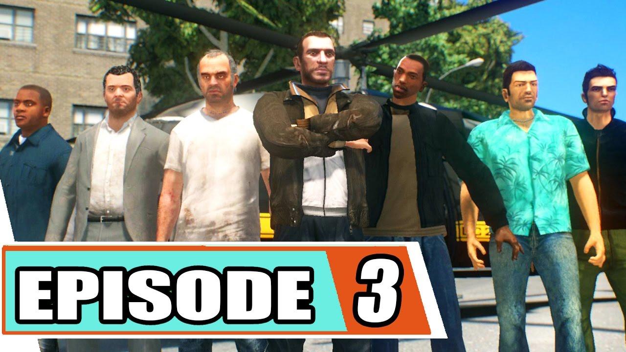 GTA Series - Season 5: Episode 3