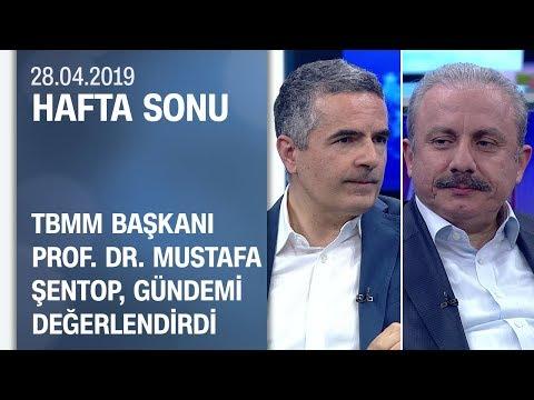 TBMM Başkanı Mustafa Şentop merak edilen sorulara yanıt verdi — Hafta Sonu 28.04.2019