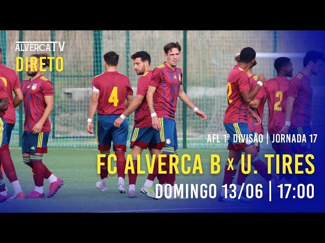DIRETO   FC Alverca B x U. Tires