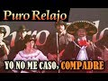Puro Relajo - Yo no me caso, compadre (yo no me casaré) videoclip oficial HD