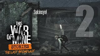 SNAJPER! [#2] This War of Mine: Stories [Ostatni Komunikat]