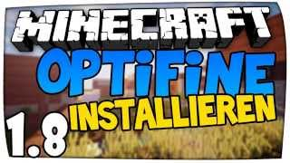 Minecraft 1.8 Optifine installieren (Tutorial) (German) Ganz Einfach!
