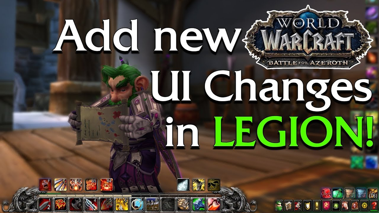 How to use the NEW Battle for Azeroth UI TODAY! | World of Warcraft