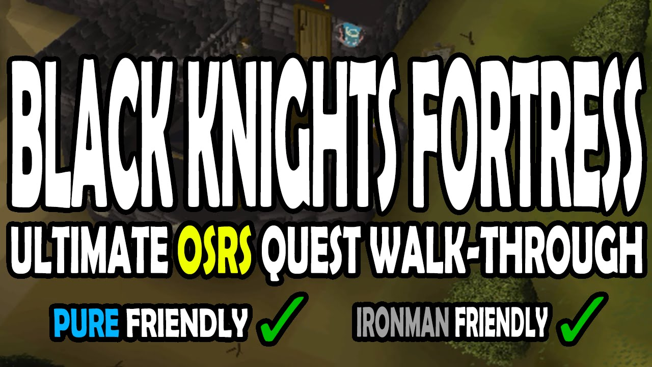 Black gloves osrs - Ultimate Black Knights Fortress Quest Walk Through Guide Ironman Pure Osrs 2007