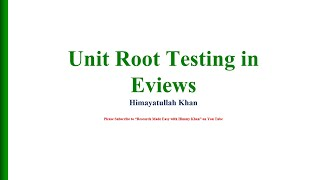 12 checking unit root of cpi in eviews with dr himayatullah khan