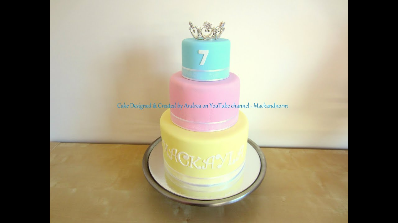 Pretty Tiara 3 Tier Fondant Cake Mackaylas 7th Birthday Cake